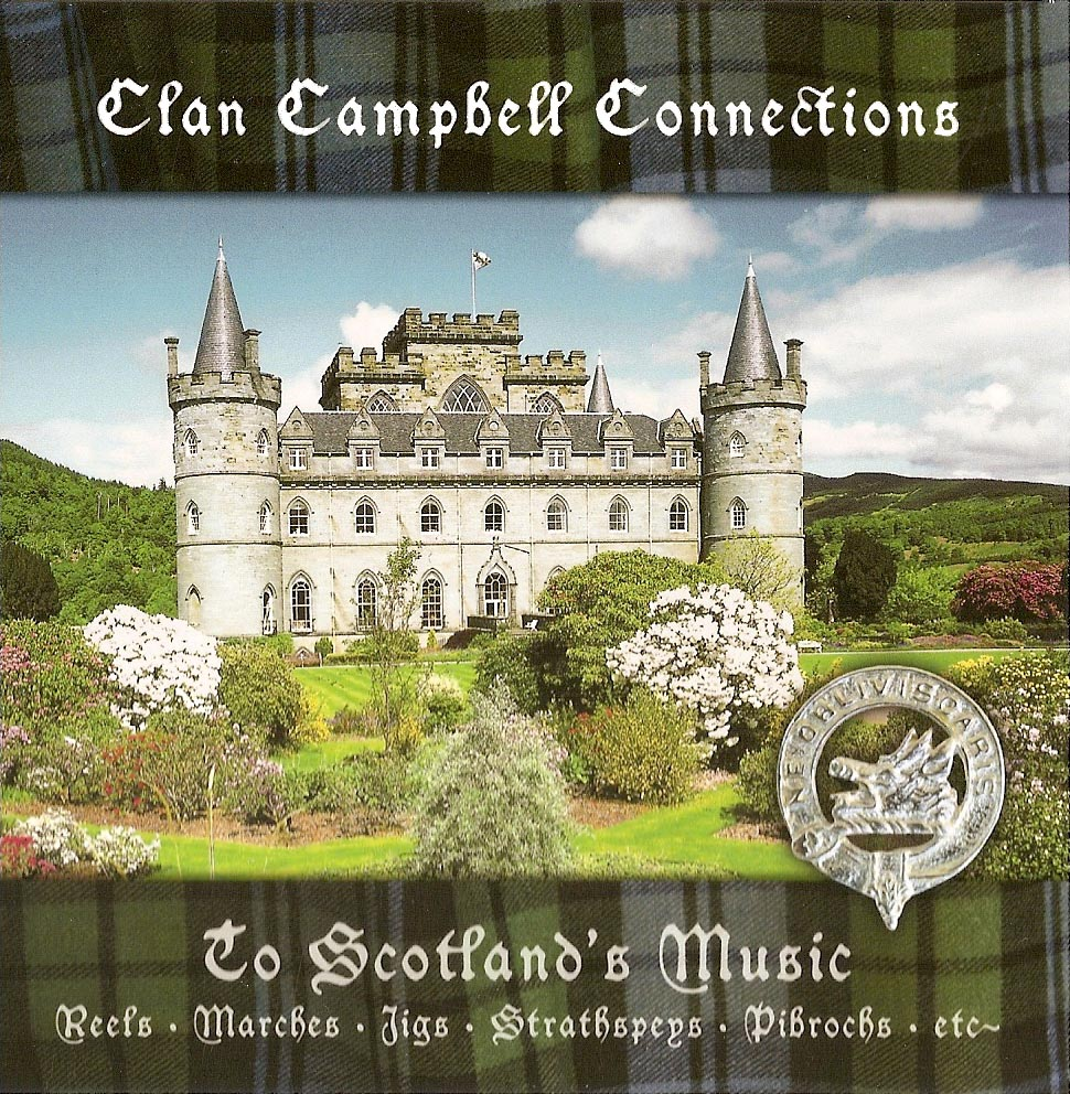 Clan Campbell Connections to Scotland's Music CD