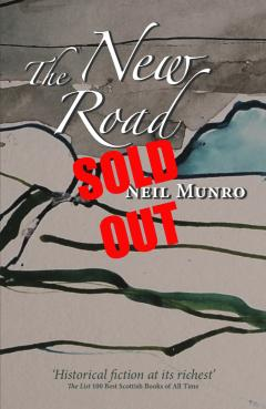 The New Road by Neil Munro - SOLD OUT