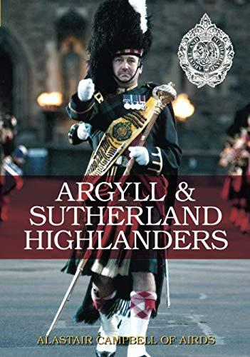 Argyll & Sutherland Highlanders by Alastair Lorne Campbell of Airds Book Cover